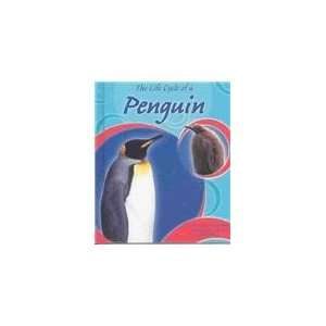 The Life Cycle of a Penguin (Life Cycles) (9780736820905