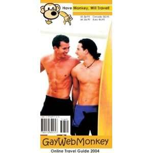 GayWebMonkey Online Travel Guide (9780974895703) Matt