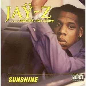 Sunshine: Jay Z featuring Babyface & Foxy Brown: Music