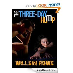 The Three Day Hump: Willsin Rowe:  Kindle Store