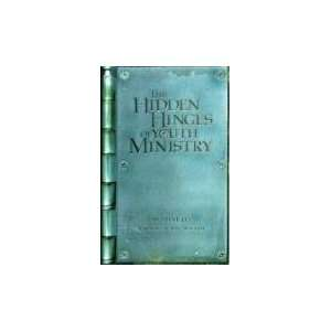 Hidden Hinges for Youth Ministry (9780911866612): Steve