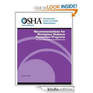 Recommendations for Workplace Violence Prevention Programs in Late