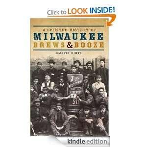 Spiried Hisory of Milwaukee Brews and Booze (WI) Marin Hinz