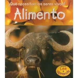 Alimento (Que Necesitan los Seres Vivos?) (Spanish Edition