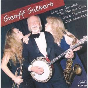 City Jazz Band & Jill Lindfield: Geoff Gilbert, Jill Lindfield: Music