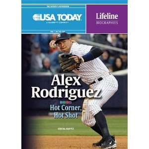 Alex Rodriguez: Hot Corner, Hot Shot (USA Today Lifeline