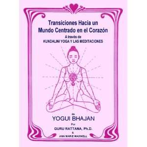 De Yogui Bhajan (Spanish Edition) (9781888029086): Guru Rattana: Books