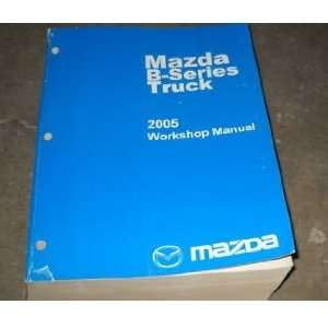 2005 Mazda B Series Truck Service Shop Manual OEM mazda