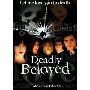 Deadly Beloved: Victoria Demare, Melissa Searing, Brian