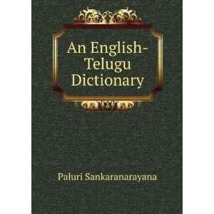An English Telugu Dictionary Paluri Sankaranarayana Books