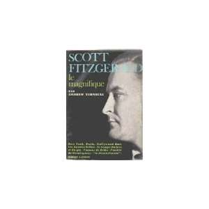 Scott fitzgerald le magnifique: Turnbull Andrew: Books