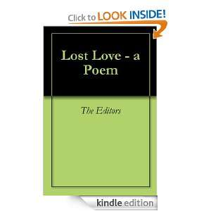 Lost Love   a Poem eBook The Editors Kindle Store