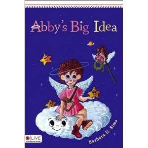 Abbys Big Idea (9781604629552) Barbara D. Sims Books