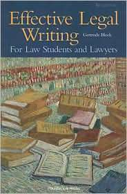 Blocks Effective Legal Writing For Law Students and Lawyers, 5th