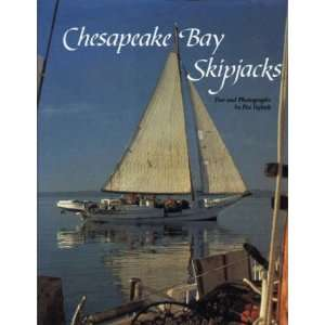 Chesapeake Bay Skipjacks (9780870334511) Pat Vojtech Books