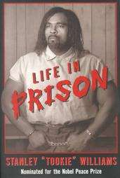 Life in Prison by Stanley Tookie Williams and Barbara Cottman Becnel