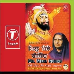 Mil Mere Gobind (Vol. 7): Bibi Preetam Kaur Khalsa Mumbai