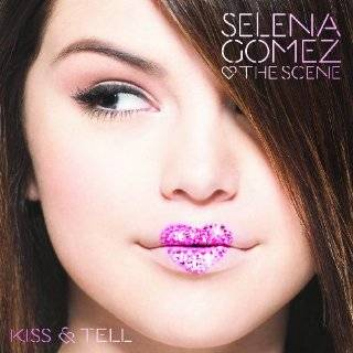12. Kiss and Tell by Selena Gomez and the Scene