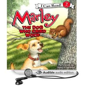Marley: The Dog Who Cried Woof (Audible Audio Edition