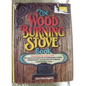 The Wood Burning Stove Book How to Beat the Energy Crisis