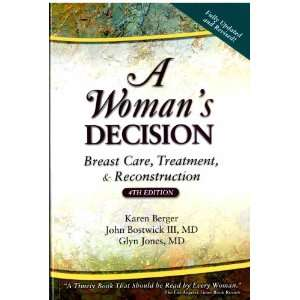 : Womans Decision (9781576262306): Karen Berger, John Bostwick: Books