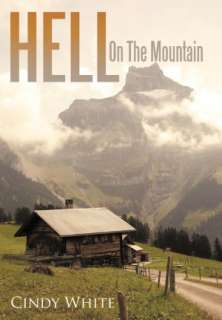 BARNES & NOBLE  Hell On The Mountain by Cindy White, AuthorHouse