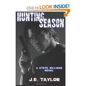 Hunting Season (Steve Williams, Book 3) (9781466219700) J
