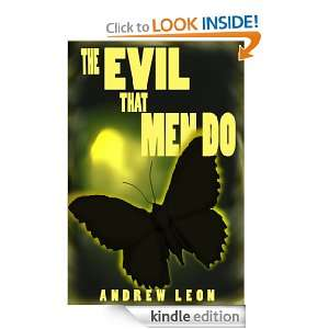 The Evil That Men Do: Andrew Leon, Rusty Webb:  Kindle