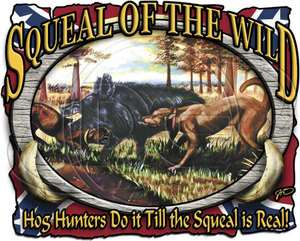 Dixie Outfitters Squeal of The Wild Boar Hunter Hunting Southern Rebel