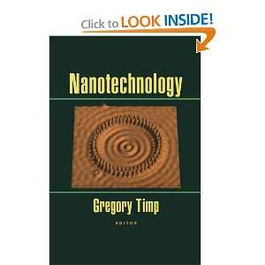Nanotechnology (Aip Press S.) (9780387983349): Gregory L
