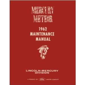 1962 MERCURY METEOR Shop Service Repair Manual Book Automotive