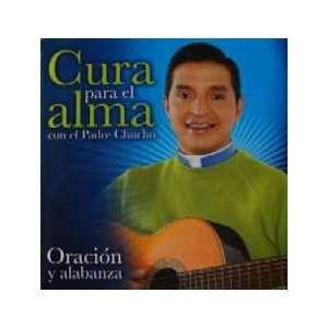 Alma   Con El Padre Chucho (Oracion y Alabanza): Padre Chucho: Music