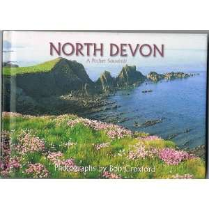 North Devon (9780952185086): Bob Croxford: Books