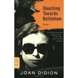 Bethlehem Essays (FSG Classics) [Paperback] Joan Didion Books