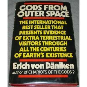 to the Stars, or Evidence for the Impossible: Erich Von Daniken: Books