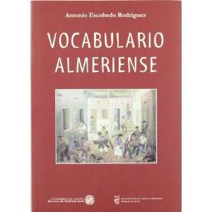(Spanish Edition) (9788482406121) Antonio Escobedo Rodriguez Books