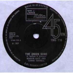 TIMMI TERRELL   ONION SONG   7 VINYL / 45: MARVIN GAYE AND TIMMI