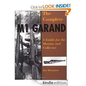 Complete M1 Garand: Jim Thompson:  Kindle Store