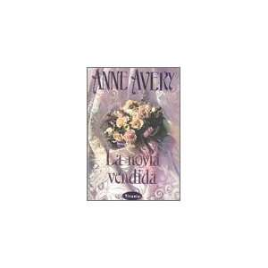 La Novia Vendida / Bartered Bride (Spanish Edition): Anne Avery