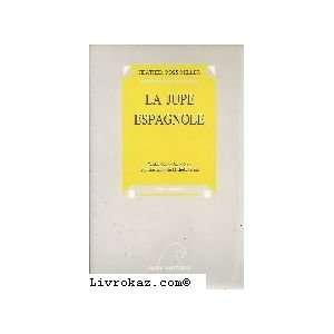 la jupe espagnole (9782908476002) Heather Ross Miller