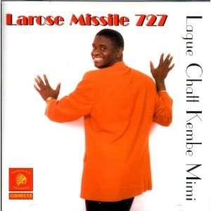 Lague Chatt Kembe Mimi: Larose Missile 727: Music