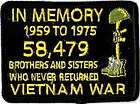 VIETNAM VET   IN MEMORY 58,479 BROTHERS & SISTERS PATCH