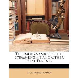 and Other Heat Engines (9781147643534): Cecil Hobart Peabody: Books