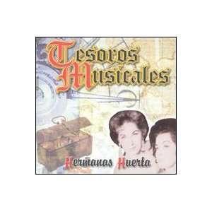 Tesoros Musicales Hermanas Huerta Music