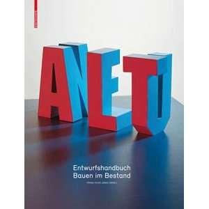 Alt & Neu (9783034605236): Frank Peter Jäger: Books
