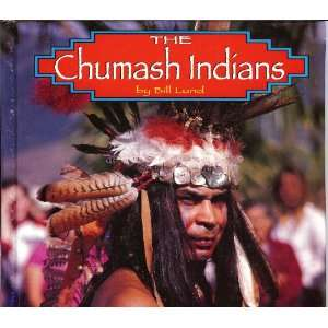 The Chumash Indians (Native Peoples) (9781560655626): Lund