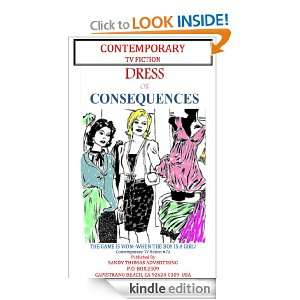 DRESS OR CONSEQUENCES (CONTEMPORARY TV FICTION): Sandy Thomas: