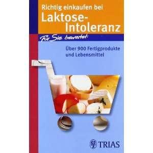 Richtig einkaufen bei Laktose Intoleranz: Für Sie bewertet