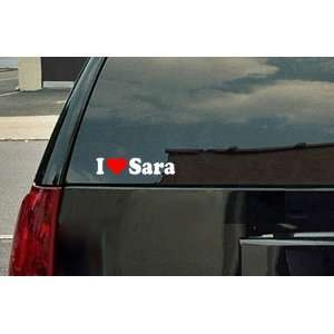 I Love Sara Vinyl Decal   White with a red heart