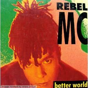Better world [Single CD] Rebel MC Music